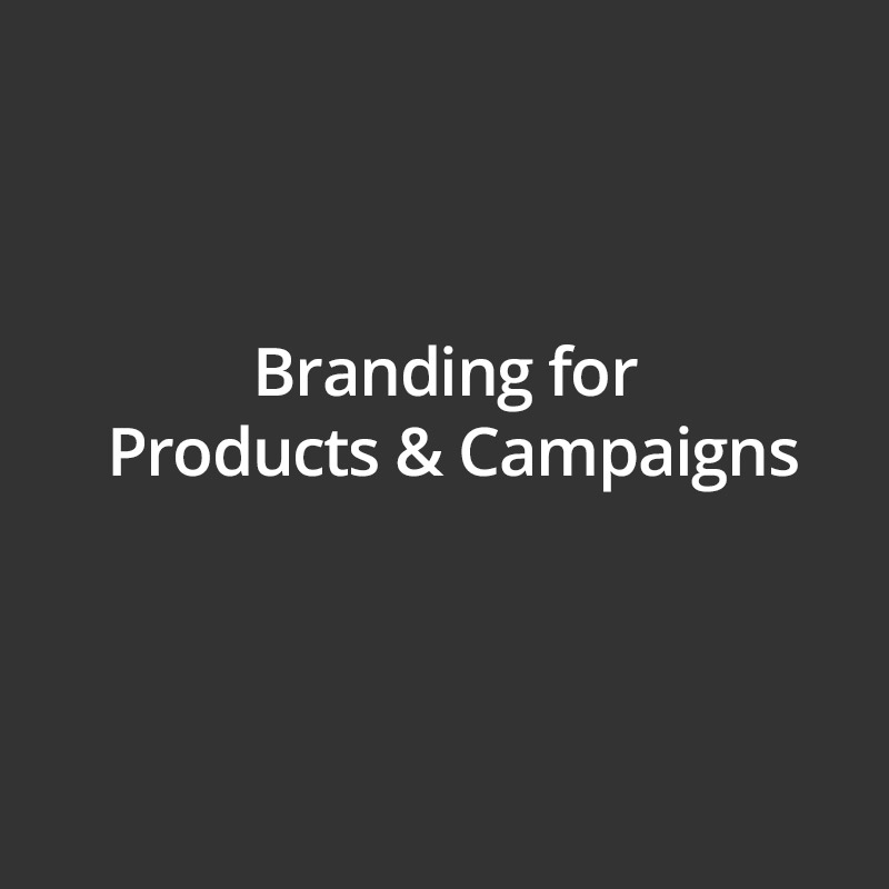 Branding for various products and campaigns